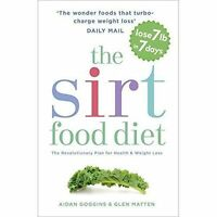 The Sirtfood Diet: The revolutionary plan by Aidan Goggins New Book