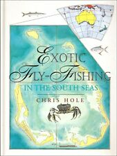 HOLE CHRIS SALTWATER ANGLING BOOK EXOTIC FLY-FISHING IN THE SOUTH SEAS bargain