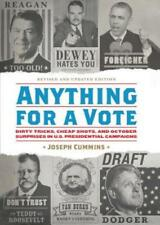 Anything for a Vote: Dirty Tricks, Cheap Shots, and October Surprises in U.S.
