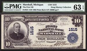 $10 1902 First National Bank of Marshall, Michigan CH 1515 PMG 63 EPQ HIGH GRADE