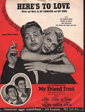 Here's to Love 1949 My Friend Irma Dean Martin Jerry Lewis Sheet Music