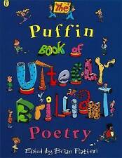 The Puffin Book of Utterly Brilliant Poetry - Brian Patten