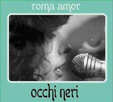 Roma AMOR occhi neri CD DIGIPACK 2012