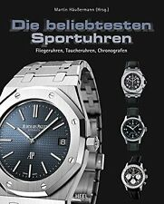 Die beliebtesten Sportuhren Fliegeruhren Taucheruhren Chronografen Buch Book NEU