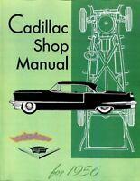 CADILLAC 1956 SHOP MANUAL SERVICE REPAIR DEVILLE BOOK WORKSHOP ELDORADO 75 60 86
