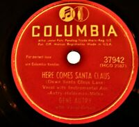 78 rpm Gene Autry Here Comes Santa Claus-An Old Fashioned Tree Columbia-37942