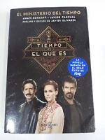 EL MINISTERO DEL TIEMPO - EL TIEMPO ES EL QUE ES LIBRO DE LA SERIE DE TV NOVELA