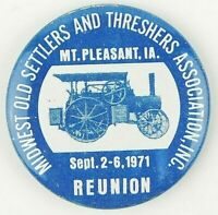 1971 Mt Pleasant IA Midwest Old Settlers Threshers Reunion Pinback Button