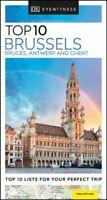 DK Eyewitness Top 10 Brussels, Bruges, Antwerp and Ghent 9780241355930