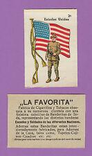 LA FAVORITA (CANARY ISLANDS) - SCARCE SILK FLAGS & SOLDIERS CARD - U.S.A.