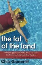 The Fat of the Land: Dieting through God's provision by Chris Grummitt