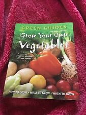 RACHELLE STRAUSS, GREEN GUIDES, HOW TO GROW YOUR OWN VEGETABLES. 9781847866950
