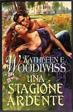 Una stagione ardente (Kathleen Woodiwiss) romanzo rosa storico romance narrativa