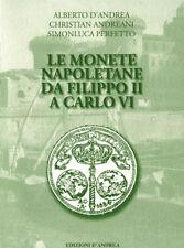 HN d'Andrea Andreani  Perfetto LE MONETE NAPOLETANE DA FILIPPO II A CARLO VI