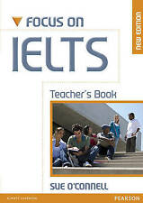 Longman FOCUS ON IELTS Teacher's Book by Sue O'Connell NEW EDITION @BRAND NEW@