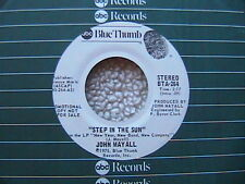 """JOHN MAYALL """"STEP IN THE SUN"""" 7"""" WHITE LABEL PROMO 45 1975 MINT-"""