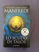 LO SCUDO DI TALOS - VALERIO MASSIMO MANFREDI il maestro del romanzo storico