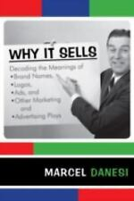 The R&l Series in Mass Communication: Why It Sells : Decoding the Meanings of...