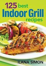 125 Best Indoor Grill Recipes-ExLibrary