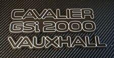 Reproduction Cavalier GSI 2000 + Vauxhall Badge