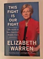 Elizabeth Warren: This Fight Is Our Fight~ First Edition ~Politics 2017 HC/DJ