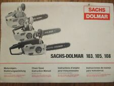 NEW SACHS DOLMAR 103, 105, 108 INSTRUCTION MANUAL