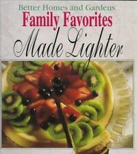 Better Homes and Gardens Family Favorites Made Lighter by Better Homes & Garden