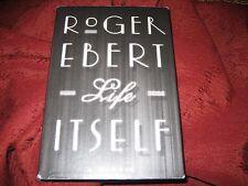 Life Itself : A Memoir by Roger Ebert (2011, Hardcover) 1ED/1PRT