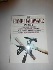 The Home Hardware Handbook: An Illustrated User's Guide by Mother Earth NewsB244