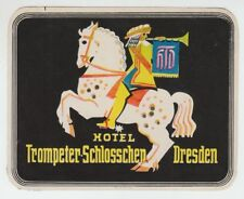 [22630] VINTAGE HOTEL TROMPETER-SCHLOSSCHEN, DRESDEN, ADVERTISING LUGGAGE LABEL