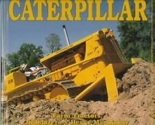 Caterpillar: Farm Tractors, Bulldozers & Heavy Machinery by Leffingwell, Randy