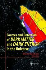 Sources and Detection of Dark Matter and Dark Energy in the Universe (2001,...