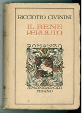 CIVININI RICCIOTTO IL BENE PERDUTO 1928 PRIMA EDIZIONE