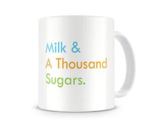 Milk & Thousand Sugars - Funny Cheeky Gift Present Mug For Birthday Christmas