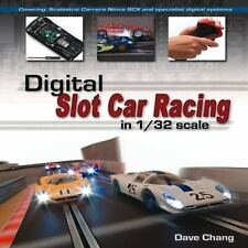 Digital Slot Car Racing in 1/32 Scale: Covering: Sc... by Chang, Dave 184797306X
