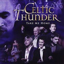 CELTIC THUNDER Take Me Home CD BRAND NEW