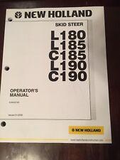 New Holland Skid Steer L180 L185 C185 L190 C190 Owner's Operator's Manual