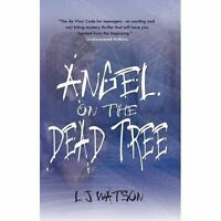 Angel on the Dead Tree by L J Watson, NEW Book, FREE & FAST Delivery, (Paperback