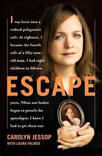 Escape by Laura Palmer and Carolyn Jessop (2007, Hardcover)