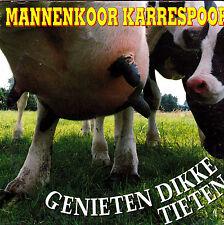 Mannenkoor Karrenspoor-Genieten Dikke Tieten cd single