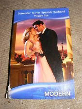 Surrender To Her Spanish Husband by Maggie Cox PB Mills & Boon Modern Romance