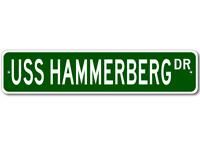 USS HAMMERBERG DE 1015 Ship Navy Sailor Metal Street Sign - Aluminum