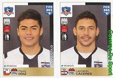 224-225 PAULO DIAZ LEONARDO CACERES CHILE COLO-COLO FIFA 365 PANINI