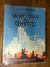 la victoire du ghetto / Docteur M. Dvorjetski