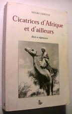 CICATRICES AFRIQUE ET D'AILLEURS LEROUX LIVRE DIGRESSION VOYAGE BOOK SIGNATURE