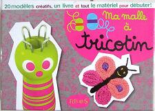 Ma malle à tricotin / Fleurus Année 2011 / 20 modèles créatifs / 3 ans et +