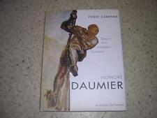 1999.Honoré Daumier témoin de la comédie humaine / Pierre Cabanne
