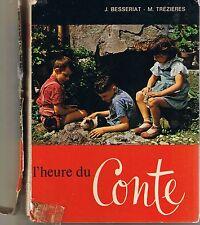 L'heure du Conte * CE1 Lecture 1967 * ancien manuel scolaire primaire Ed Robert