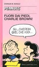 PEANUTS-N°43-Fuori dai piedi, Charlie Brown Charles M.Schulz