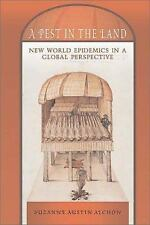 A Pest in the Land: New World Epidemics in a Global Perspective (Dialo-ExLibrary